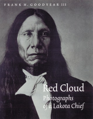 Red Cloud by Frank H. Goodyear III