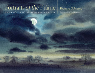Portraits of the Prairie: The Land that Inspired Willa Cather