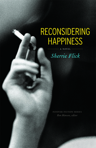 Reconsidering Happiness by Sherrie Flick