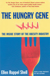 The Hungry Gene: The Inside Story of the Obesity Industry