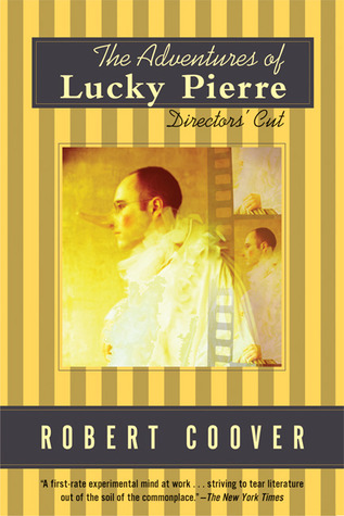 The Adventures of Lucky Pierre by Robert Coover