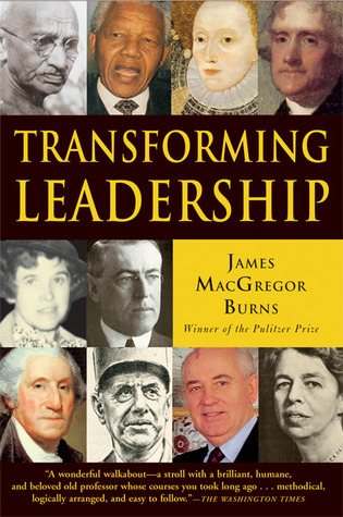 Transforming Leadership by James MacGregor Burns