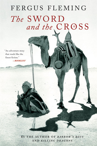 The Sword and the Cross by Fergus Fleming