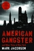 American Gangster by Mark Jacobson