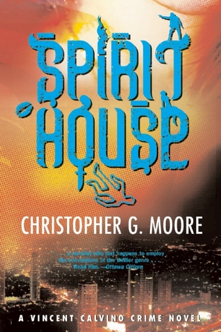 Spirit House by Christopher G. Moore