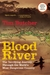 Blood River: The Terrifying Journey Through The World's Most Dangerous Country (Paperback)
