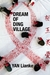 Dream of Ding Village (Paperback)