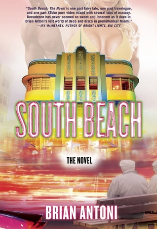 South Beach by Brian Antoni
