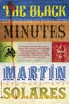 The Black Minutes by Martin Solares