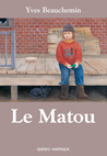 Le Matou by Yves Beauchemin