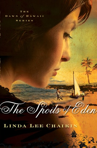 The Spoils of Eden by Linda Lee Chaikin