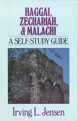 Haggai, Zechariah & Malachi- Jensen Bible Self Study Guide (Bible Self-Study Guides)