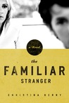 The Familiar Stranger