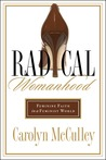 Radical Womanhood by Carolyn McCulley