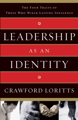 Leadership as an Identity by Crawford W. Loritts Jr.