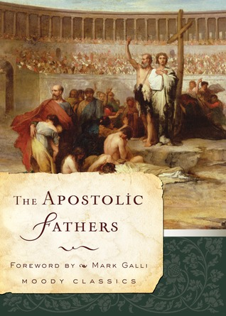 The Apostolic Fathers by Charles Holland Hoole