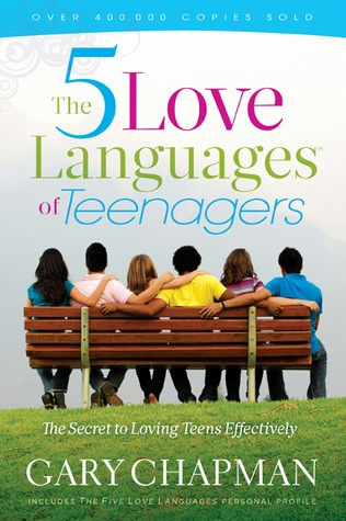 The 5 Love Languages of Teenagers New Edition by Gary Chapman