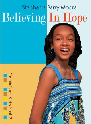 Believing in Hope by Stephanie Perry Moore