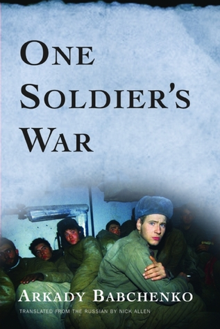 One Soldier's War by Аркадий Бабченко