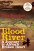 Blood River: A Journey to Africa's Broken Heart (Hardcover)