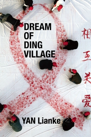 Dream of Ding Village by Yan Lianke