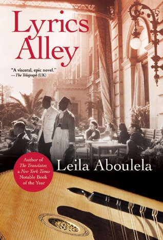 Lyrics Alley by Leila Aboulela