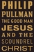 The Good Man Jesus and the Scoundrel Christ (Hardcover)
