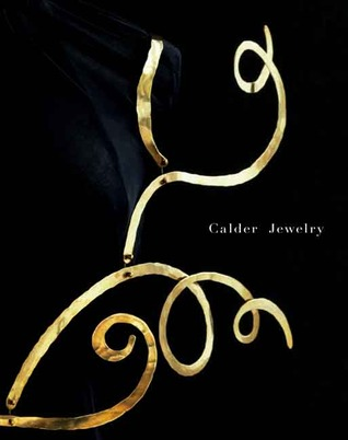 Calder Jewelry by Alexander S.C. Rower