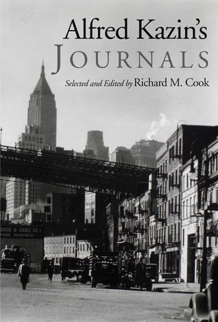 Alfred Kazin's Journals by Richard M. Cook
