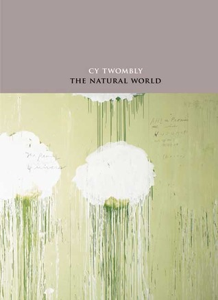 The Natural World: Selected Works, 2000-2007