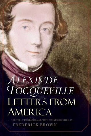 Letters from America by Alexis de Tocqueville