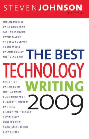 The Best Technology Writing 2009 by Steven Johnson