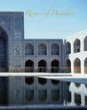Rivers of Paradise: Water in Islamic Art and Culture