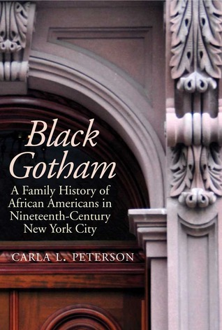 Black Gotham by Carla L. Peterson