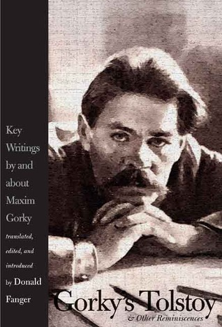Gorky's Tolstoy and Other Reminiscences by Maxim Gorky