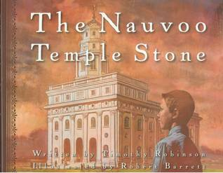 The Nauvoo Temple Stone by Timothy Robinson