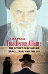 Treacherous Alliance by Trita Parsi