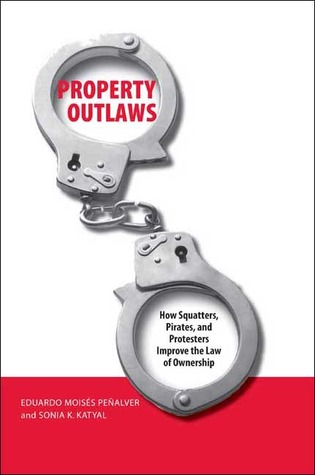 Property Outlaws by Eduardo M. Penalver