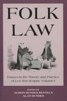 Folk Law: Essays in the Theory and Practice of Lex Non Scripta