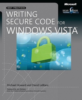 Writing Secure Code for Windows Vista® by Michael  Howard