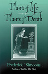 Plants of Life, Plants of Death