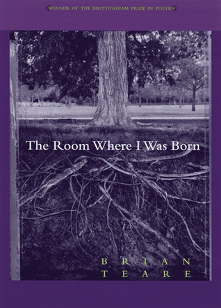 Room Where I Was Born by Brian Teare