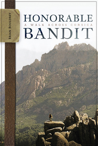Honorable Bandit by Brian Bouldrey