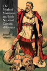 The Myth of Manliness in Irish National Culture, 1880-1922