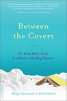 Between the Covers: The Book Babes' Guide to a Woman's Reading Pleasures