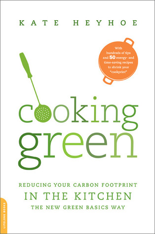 Cooking Green by Kate Heyhoe