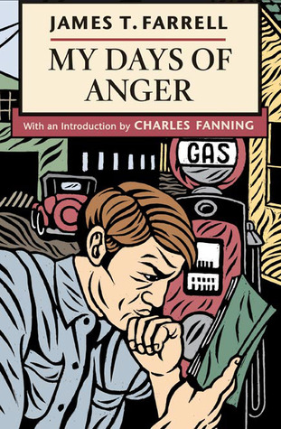 My Days of Anger by James T. Farrell