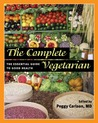 The Complete Vegetarian: The Essential Guide to Good Health