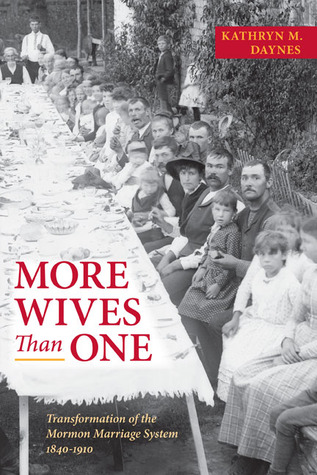 More Wives Than One by Kathryn M Daynes