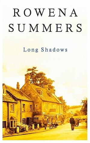 Long Shadows  by  Rowena Summers